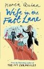 Wife in the Fast Lane