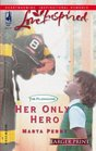 Her Only Hero (The Flanagans, Bk 5) (Love Inspired) (Larger Print)