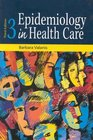Epidemiology in Health Care
