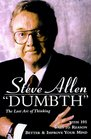 Dumbth The Lost Art of Thinking With 101 Ways to Reason Better  Improve Your Mind