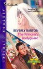 The Princess's Bodyguard  (Protectors, Bk 17) (Silhouette Intimate Moments, No 1177)