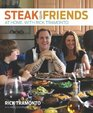 Steak with Friends At Home with Rick Tramonto