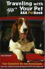 Traveling With Your Pet 10th Edition The AAA Petbook