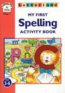 My First Spelling Activity Book