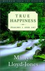 True Happiness Psalms 1 and 107