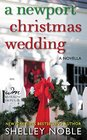 A Newport Christmas Wedding A Novella