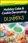 Holiday Cake  Cookie Decorating for Dummies Mini-Edition