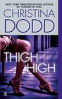 Thigh High (Fortune Hunters, Bk 3)