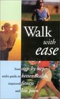 Walk With Ease An Audio guide