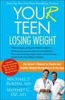 YOU  Teen Losing Weight The Owner's Manual to Simple and Healthy Weight Management at Any Age