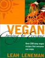 Vegan Cooking for Everyone Over 250 Easy Vegan Recipes That Everyone Can Enjoy