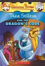 Thea Stilton And The Dragon's Code (Geronimo Stilton Special Edition)