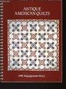 Antique American Quilts 1993 engagement calendar