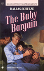 The Baby Bargain (Silhouette Intimate Moments, No 377)