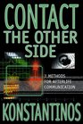 Contact the Other Side 7 Methods for Afterlife Communication