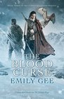 The Blood Curse (Cursed Kingdoms, Bk 3)