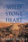 Wild Stone Heart