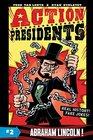 Action Presidents 2 Abraham Lincoln