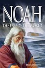 Noah The End of the World