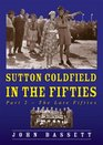 Sutton Coldfield in the Fifties Late Fifties Pt 2
