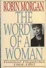 The Word of a Woman Feminist Dispatches 1968-1992