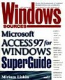 Windows Sources Microsoft Access 97 for Windows Superguide
