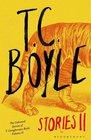 TC Boyle Stories II Volume II