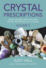 Crystal Prescriptions Space Clearing Feng Shui and Psychic Protection An A-Z guide