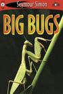Big Bugs (See More Readers)