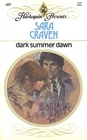 Dark Summer Dawn (Harlequin Presents, No. 487)