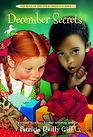 December Secrets (Kids of Polk St. School, Bk 4)