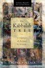 The Kabbalah Tree A Journey of Balance  Growth
