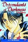 Descendants of Darkness, Volume 1 (Yami no Matsuei)