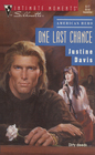 One Last Chance (Trinity Street West, Bk 1) (American Hero) (Silhouette Intimate Moments, No 517)