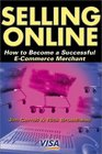 Selling Online  How to Become a Sucessfull E-Commerce Merchant