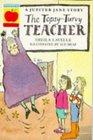 The Topsyturvy Teacher