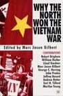 Why The North Won The Vietnam War