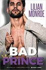Bad Prince (Royally Unexpected, Bk 1)