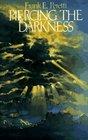 Piercing the Darkness (Darkness, Bk 2)