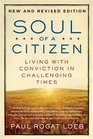 Soul of a Citizen Living with Conviction in Challenging Times