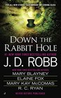 Down the Rabbit Hole: Wonderment in Death / Alice and Earl in Wonderland / iLove / A True Heart / Fallen