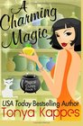 A Charming Magic (Magical Cures Mystery Series) (Volume 5)
