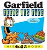 Garfield Feeds His Face His 64th Book