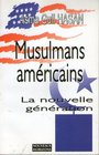 American Muslims The New Generation