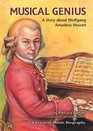Musical Genius A Story About Wolfgang Amadeus Mozart