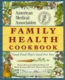 The American Medical Association Family Health Cookbook