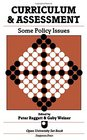 Curriculum and Assessment Some Policy Issues  A Reader