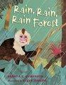 Rain Rain Rainforest