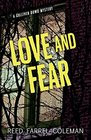 Love and Fear A Gulliver Dowd Mystery