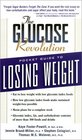 The Glucose Revolution Pocket Guide to Losing Weight